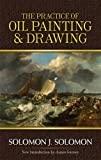 Practice of Oil Painting and Drawing (Dover Art Instruction)