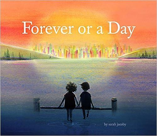 Forever Or A Day por Sarah Jacoby epub