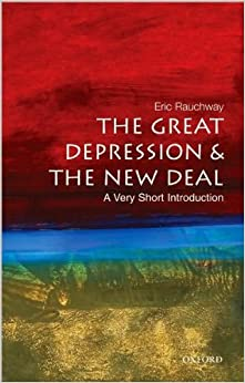 The Great Depression and the New Deal (text only) by E. Rauchway