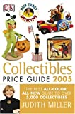 Collectibles Price Guide 2005, Judith Miller, 0756605237