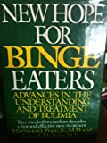 New Hope for Binge Eaters, Harrison G. Pope and James I. Hudson, 0060152338