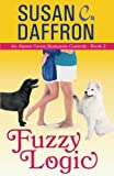 img - for Fuzzy Logic (An Alpine Grove Romantic Comedy) (Volume 2) book / textbook / text book