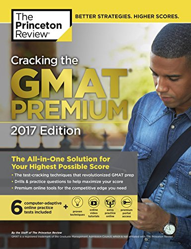Princeton Review Cracking the GMAT Premium Edition with 6 Computer-Adaptive Practice Tests, 2017 (Graduate image