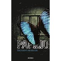 Papilio. Eine Flucht aus der DDR