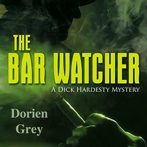 The Bar Watcher Hörbuch