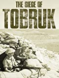 The Siege of Tobruk