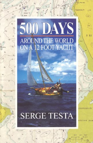 500 Days: Around the World on a 12 Foot Yacht Trident Travel Book