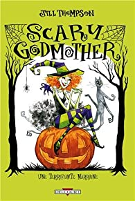 Scary Godmother - Une terrifiante marraine par Jill Thompson