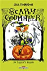 Scary Godmother - Une terrifiante marraine par Thompson