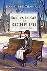 Sur les berges du Richelieu. Tome 1 : La tentation d'Aldée par Charland