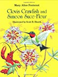 Clovis Crawfish and Simeon Suce-Fleur, Mary Alice Fontenot, 0882897519