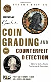 The Official Guide to Coin Grading and Counterfeit Detection, John W. Dannreuther, 0375720502