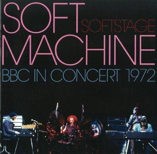Soft Stage: BBC in Concert 1972 by Soft Machine (2005-08-01) (Soft Machine Bbc)