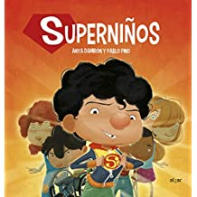 Superniños (Spanish Edition)