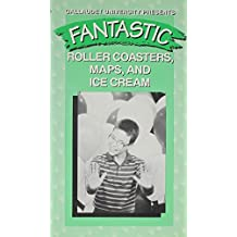 Fantastic: Roller Coasters, Maps, and Ice Cream!