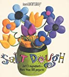 Salt Dough:  Just 3 Ingredients - More than 100 Projects! (American Girl Library)