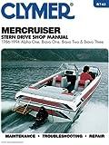 Clymer Mercruiser Stern Drive Shop Manual : 1986-1994, Alpha One, Bravo One, Bravo Two & Bravo Three