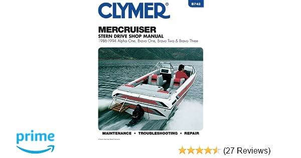 Clymer mercruiser stern drive shop manual 1986 1994 alpha one clymer mercruiser stern drive shop manual 1986 1994 alpha one bravo one bravo two bravo three penton staff 9780892876556 amazon books fandeluxe Gallery