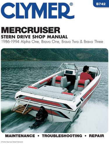 Clymer Mercruiser Stern Drive Shop Manual : 1986-1994, Alpha One, Bravo One, Bravo Two & Bravo Three