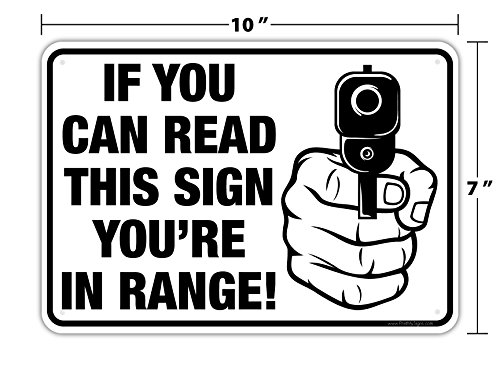 If You Can Read This Sign You're in Range! 10