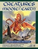 Creatures of Middle Earth 9781558060197