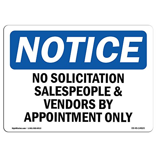 OSHA Notice Signs - No Solicitation Salespeople And Vendors By Sign | Extremely Durable Made in the USA Signs or Heavy Duty Vinyl label | Protect Your Warehouse & Business from SignMission