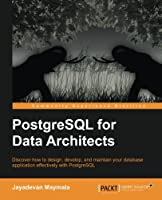 PostgreSQL for Data Architects Front Cover