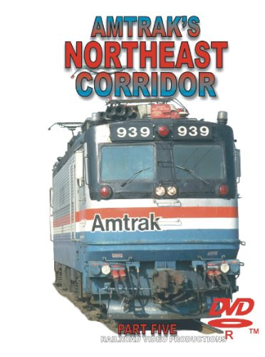 THE NORTHEAST CORRIDOR - PART 5 of (Northeast Hobby)