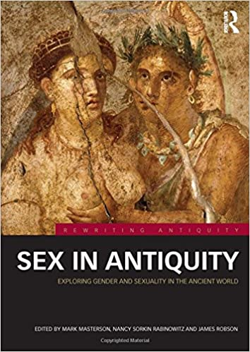 Amazon sex in antiquity exploring gender and sexuality in the sex in antiquity exploring gender and sexuality in the ancient world rewriting antiquity 1st edition publicscrutiny Choice Image