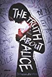 The Truth About Alice: A Novel