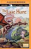 The Last Hunt (Unicorn Chronicles)