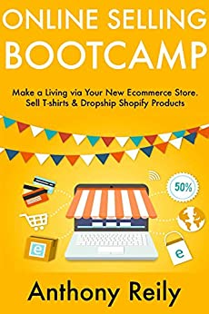Online selling bootcamp make a living via for Sell t shirt online