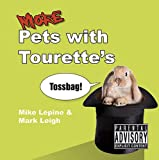More Pets With Tourette's