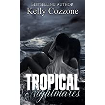 Tropical Nightmares (Tropical Series Book 2)