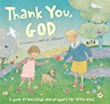 Thank You, God!: A Year of Blessings and Prayers for Little Ones