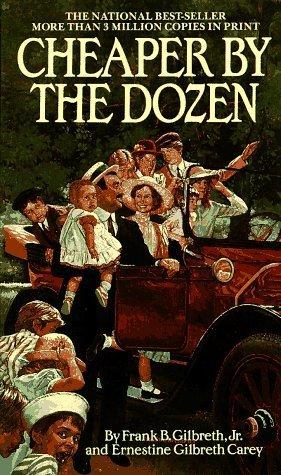 Cheaper by the Dozen (A Bantam starfire book) by Gilbreth, Frank B., Carey, Ernestine Gilbreth (November 1, 1984) Paperback (Cheaper By The Dozen By Frank B Gilbreth)