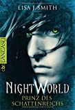 Night World - Prinz des Schattenreichs (Die NIGHT WORLD-Reihe, Band 2)