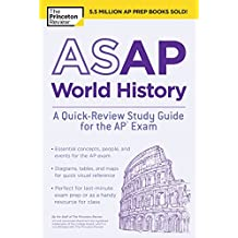 ASAP World History: A Quick-Review Study Guide for the AP Exam (College Test Preparation)