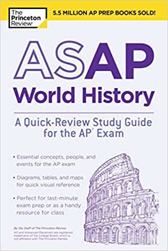 Asap world history a quick review study guide for the ap exam asap world history a quick review study guide for the ap exam college test preparation princeton review 9781524757687 amazon books fandeluxe Choice Image