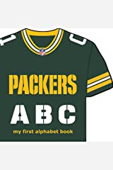 Green Bay Packers ABC: My First Alphabet Book (NFL ABC Board Books) (ABC My First Team Alphabet: Football) Board book