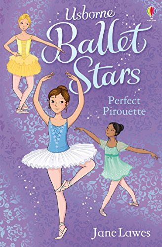 Perfect Pirouette (Ballet Stars) [Paperback] Jane Lawes (author)