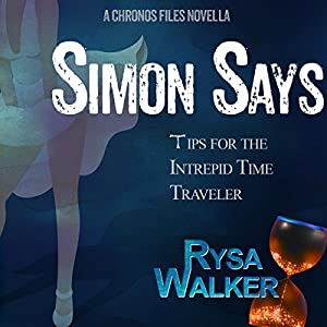 Simon Says: Tips for the Intrepid Time Traveler Audiobook