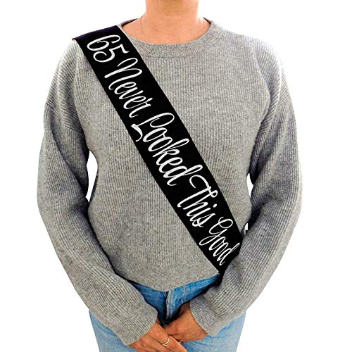 """65 Never Looked This Good"" Black Glitter Satin Sash - Happy 65th Birthday Party Supplies, Ideas and Decorations - Funny Birthday ()"