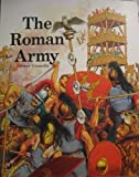 The Roman Army, Peter Connolly, 0382069102