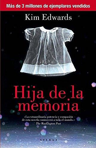 Hija de la memoria (Spanish Edition)
