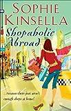Shopaholic Abroad: (Shopaholic Book 2)