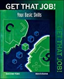 Get That Job! : Basic Skills, , 0809207699