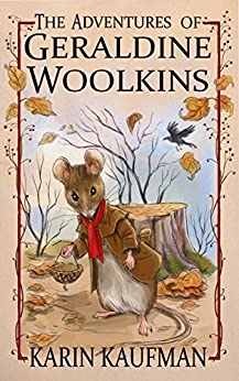 The Adventures of Geraldine Woolkins by [Kaufman, Karin]