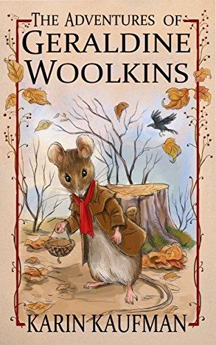 Oak Foundation - The Adventures of Geraldine Woolkins (Oak Forest Book 1)