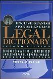 Engish-Spanish Legal Dictionary, Kaplan, Steven M., 0735512965